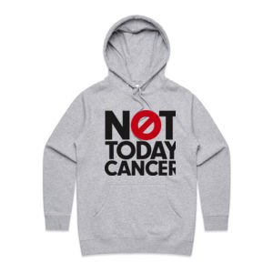NOT TODAY, CANCER <br> Hoodie Thumbnail