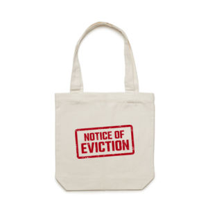 NOTICE OF EVICTION <br> Cotton Canvas Tote Thumbnail
